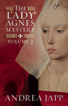 Japp, Andrea, The Lady Agnes Mystery, vol 2