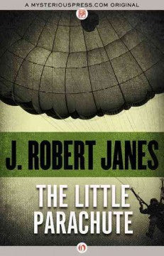 Janes, J. Robert, The Little Parachute