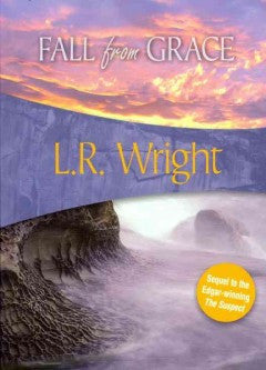 Wright, L. R., Fall From Grace