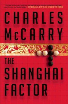 McCarry, Charles, The Shanghai Factor