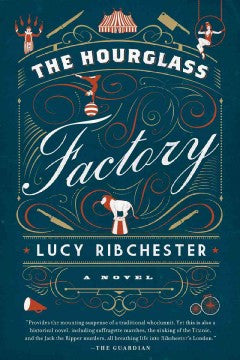 Ribchester, Lucy, The Hourglass Factory