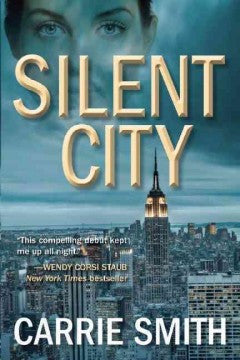 Smith, Carrie, Silent City