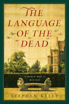 Kelly, Stephen, The Language of the Dead