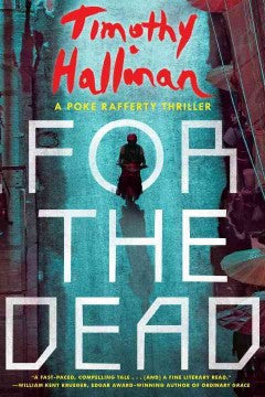 Hallinan, Timothy, For the Dead: A Poke Rafferty Thriller