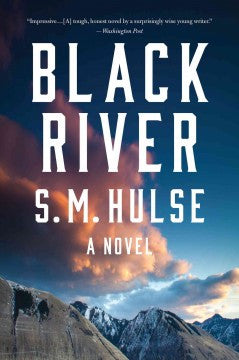 Hulse, S. M., Black River