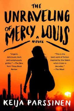 Parssinen, Keija, The Unraveling of Mercy Louis