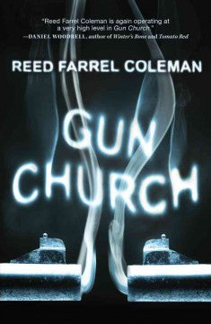Coleman, Reed Farrel, Gun Church