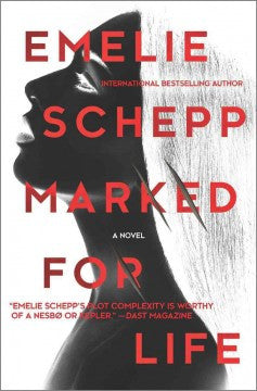 Emelie Schepp - Marked For Life