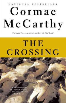 McCarthy, Cormac, The Crossing