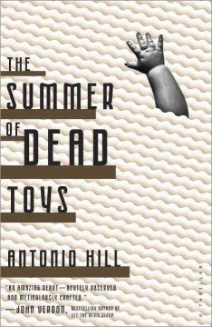 Hill, Antonio, The Summer of Dead Toys