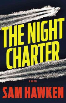 Hawken, Sam, The Night Charter