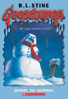 Stine, R. L., Goosebumps, Beware, The Snowman