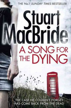 MacBride, Stuart, A Song for the Dying