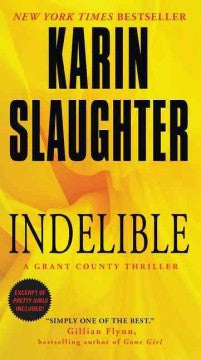 Slaughter, Karin - Indelible