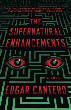 Cantero, Edgar, The Supernatural Enhancements