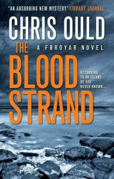 Ould, Chris, The Blood Strand: A Faroes Novel