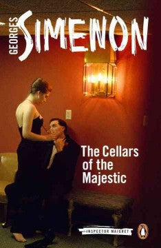 Simenon, Georges, Maigret: The Cellars of the Majestic