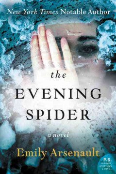 Arsenault, Emily, The Evening Spider
