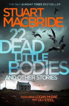 MacBride, Suart, 22 Dead Little Bodies and Other Stories