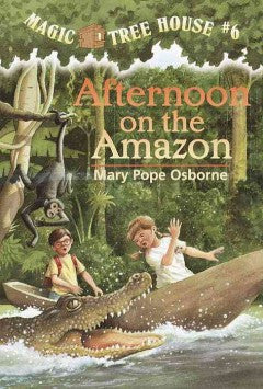 Osborne, Mary Pope, Afternoon on the Amazon, Magic Tree House 6
