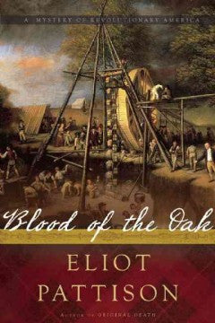 Pattison, Eliot, Blood of the Oak