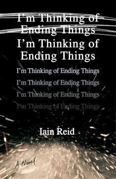 Reid, Iain, I'm Thinking of Ending Things