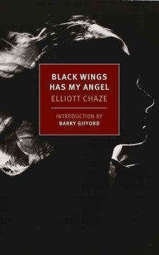 Chaze, Elliott, Black Wings Has My Angel