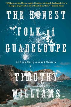 Williams, Timothy, The Honest Folk of Guadeloupe