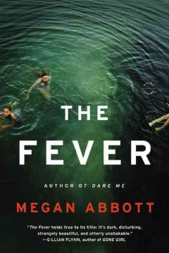 Abbott, Meg, The Fever