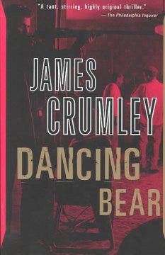Crumley, James, Dancing Bear
