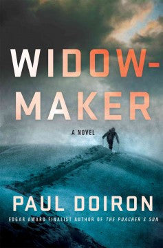 Doiron, Paul, Widow-Maker