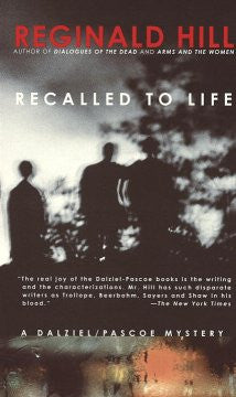 Hill, Reginald, Recalled to Life