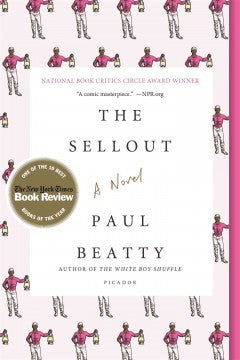 Beatty, Paul, The Sellout