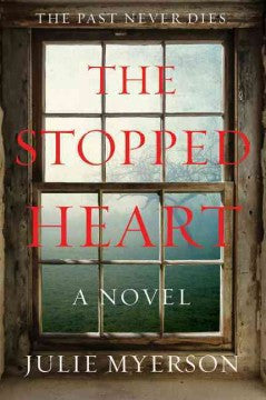 Myerson, Julie, The Stopped Heart: A Novel