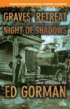 Gorman, Ed, Graves' Retreat/Night of Shadows