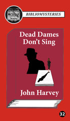 John Harvey - Dead Dames Don't Sing