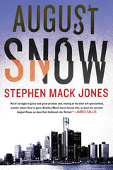 Stephen Mack Jones - August Snow