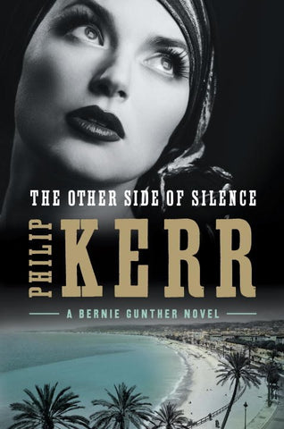 Philip Kerr - The Other Side of Silence