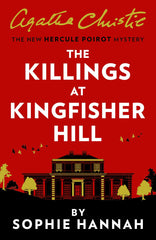 Sophie Hannah - The Killings at Kingfisher Hall - Signed UK Edition