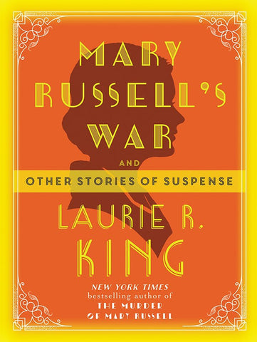 Laurie R. King - Mary Russell's War
