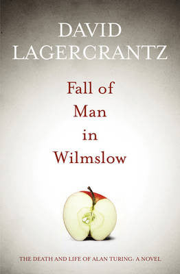 David Lagercrantz - Fall of Man in Wilmslow