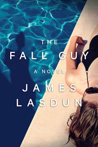 James Lasdun - The Fall Guy