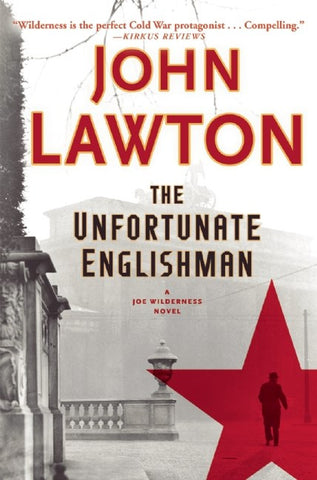 John Lawton - The Unfortunate Englishman