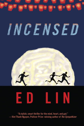 Ed Lin - Incensed