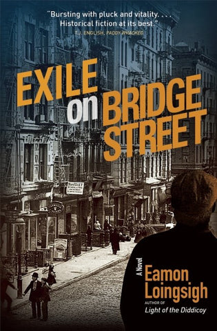 Eamon Loingsigh - Exile on Bridge Street