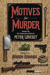 Martin Edwards, ed. - Motives for Murder