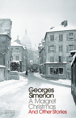Georges Simenon - A Maigret Christmas and Other Short Stories