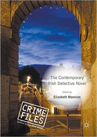 Elizabeth Mannion - The Contemporary Irish Detective Novel