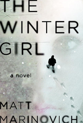 Matt Marinovich - The Winter Girl