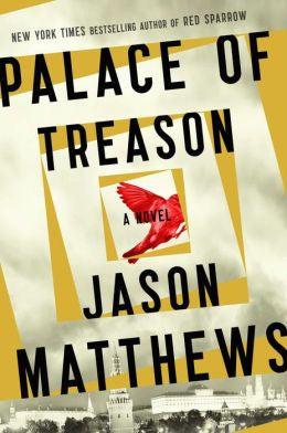 Jason Matthews - Palace of Treason